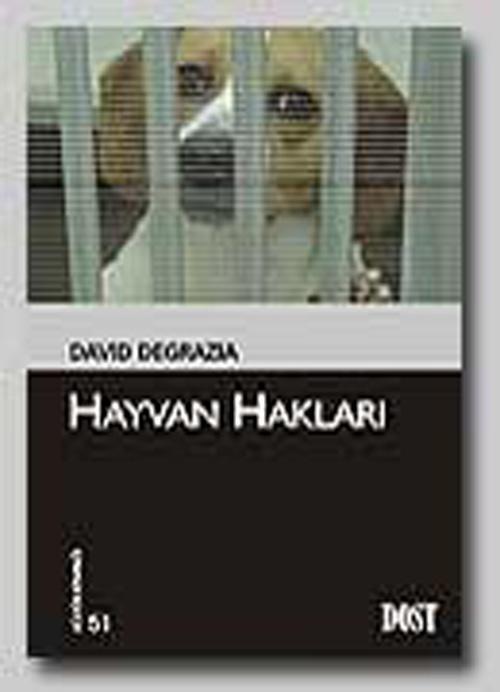 ''Hayvan Hakları'' / David Degrazia