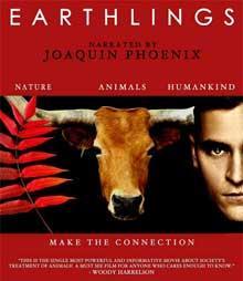 EARTHLINGS- DÜNYALILAR